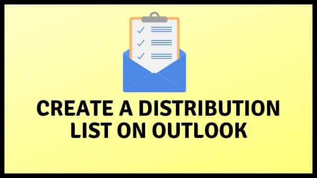 How To Create a Distribution List in Outlook Contact Group (2020) Guide