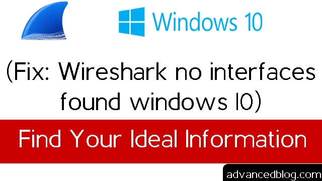 wireshark no interfaces found windows 10