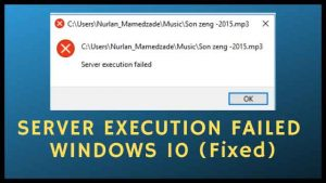 server execution failed windows 10