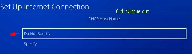 do not specify dhcp host name ps4