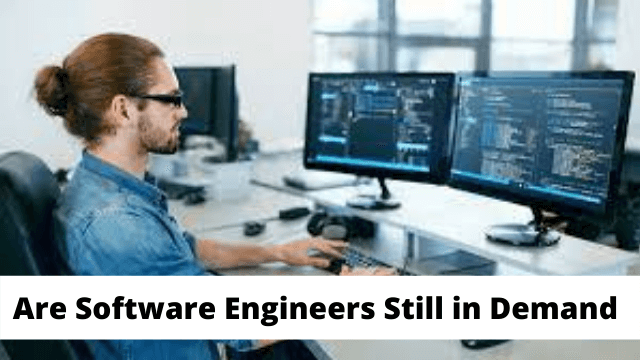 Are Software Engineers Still in Demand