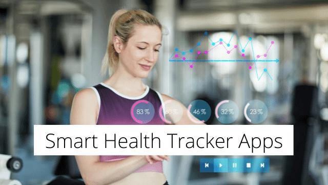 Smart Health Tracker Apps