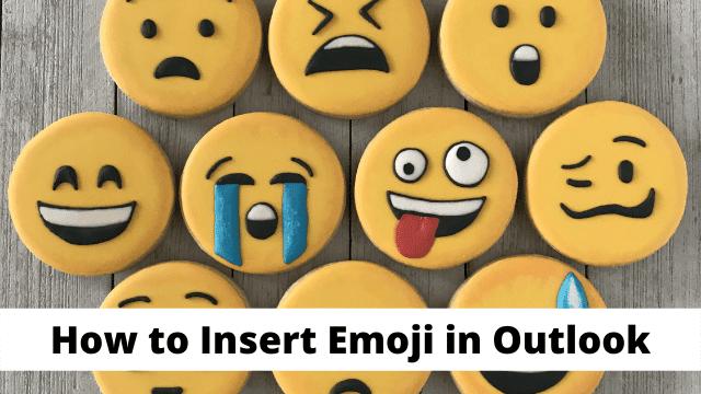 How to Insert Emoji in Outlook