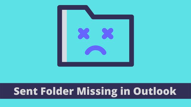 Sent Folder Missing in Outlook