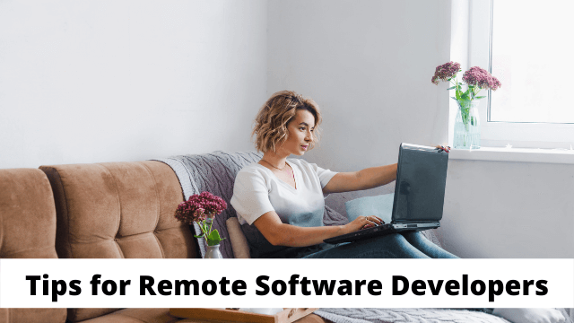 Tips for Remote Software Developers