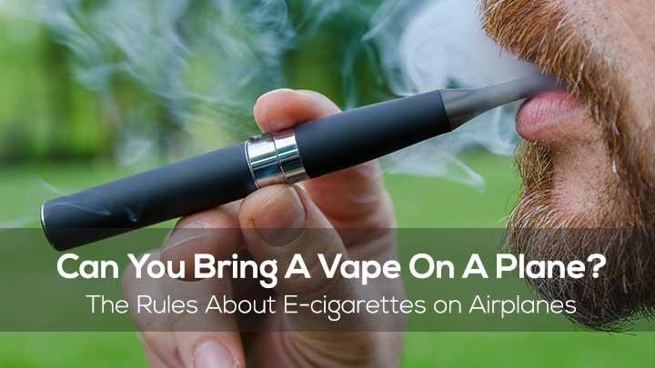 Some Amazing Things to Know Before Taking Vape Pens on Flight