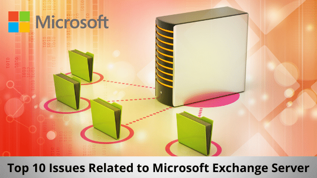 issues Related to Microsoft Exchange Server