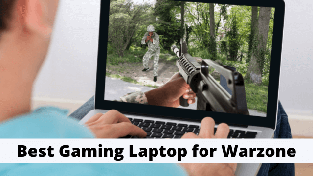 Best Gaming Laptop for Warzone