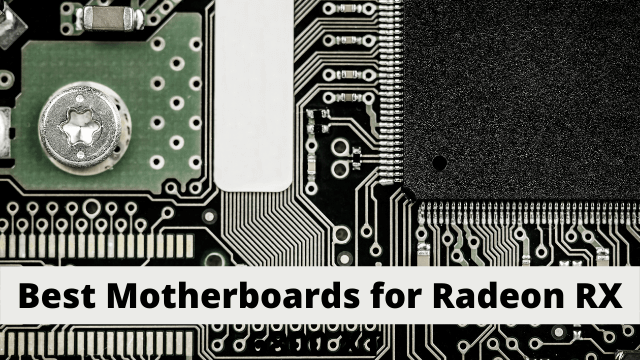 Best Motherboards for Radeon RX 6800 XT