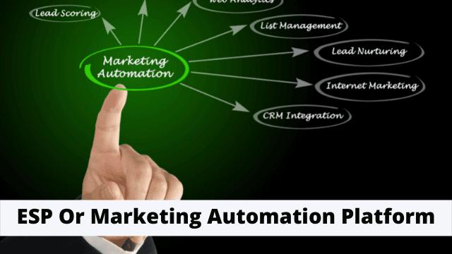 ESP Or Marketing Automation Platform