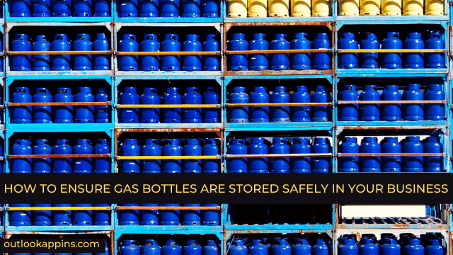 How to Ensure Gas Bottles Are Stored Safely in Your Business